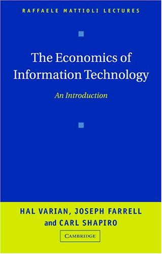 Economics of Information Technology An Introduction  2004 edition cover
