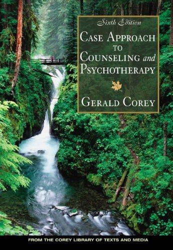 Case Approach to Counseling and Psychotherapy  6th 2005 (Revised) 9780534559212 Front Cover