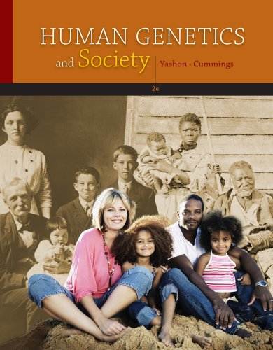 Human Genetics and Society  2nd 2012 9780538733212 Front Cover
