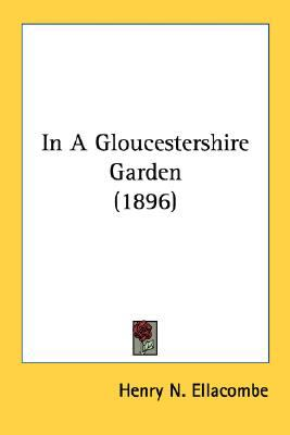 In a Gloucestershire Garden N/A 9780548659212 Front Cover