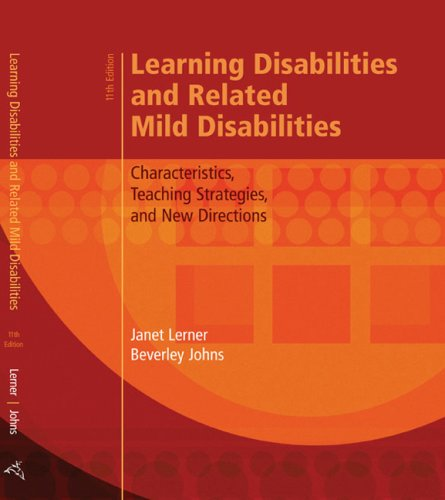 Learning Disabilities and Related Mild Disabilities Characteristics, Teaching Strategies, and New Directions 11th 2009 edition cover