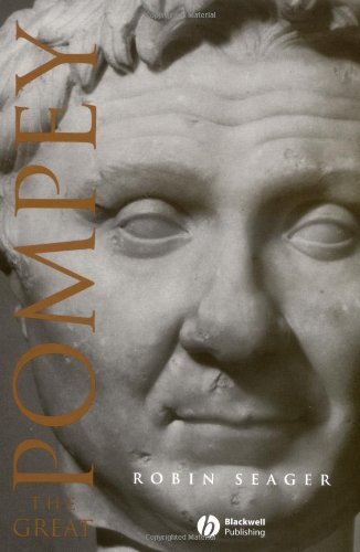 Pompey the Great A Political Biography 2nd 2002 (Revised) edition cover
