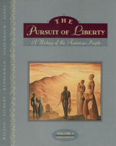 Pursuit of Liberty A History of the American People 3rd 1996 edition cover