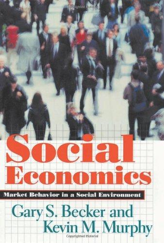 Social Economics Market Behavior in a Social Environment  2000 edition cover