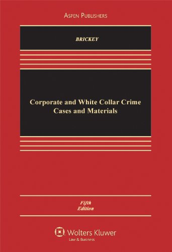 Corporate and White Collar Crime  5th 2011 (Revised) edition cover