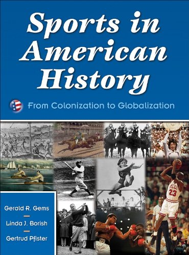 Sports in American History From Colonization to Globalization  2008 edition cover
