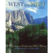 West of the West Perspectives on California State History 2nd (Revised) 9780757565212 Front Cover