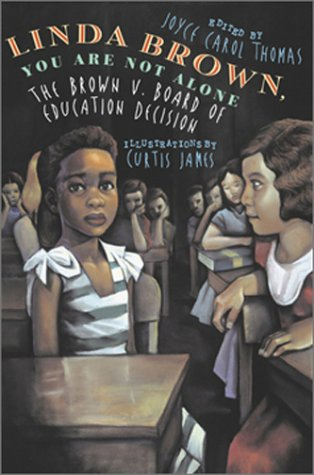 Linda Brown, You Are Not Alone The Brown v. Board of Education Decision  2003 edition cover