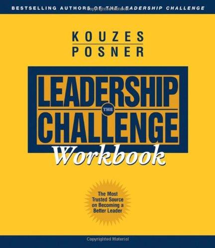 Leadership Challenge Workbook  2nd 2003 (Revised) 9780787968212 Front Cover