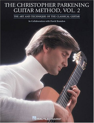 Christopher Parkening Guitar Method Intermediate to Upper-Intermediate Level  2004 edition cover