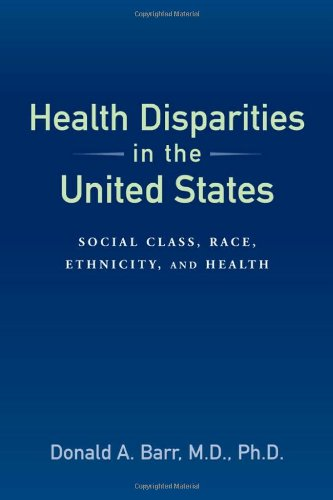 Health Disparities in the United States Social Class, Race, Ethnicity, and Health  2008 edition cover