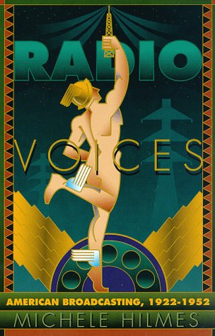 Radio Voices American Broadcasting, 1922-1952  1997 edition cover
