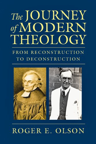 Journey of Modern Theology From Reconstruction to Deconstruction N/A edition cover