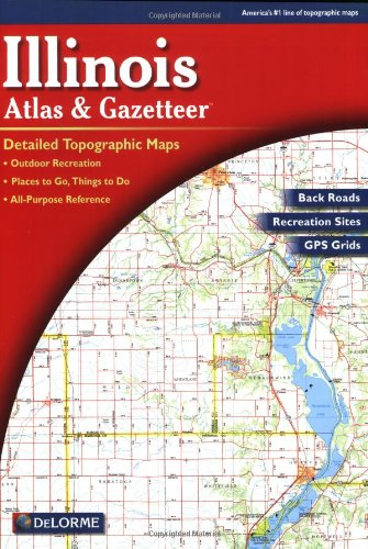 Illinois Atlas and Gazetteer  3rd 2000 edition cover