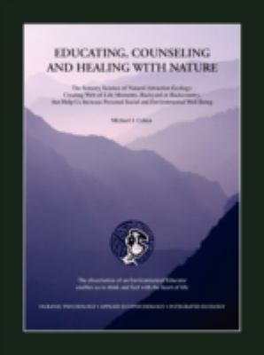 Educating Counseling and Healing With Nature:   2008 edition cover