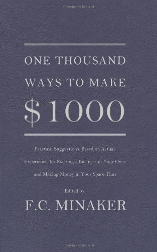 One Thousand Ways to Make $1000  N/A 9780984189212 Front Cover