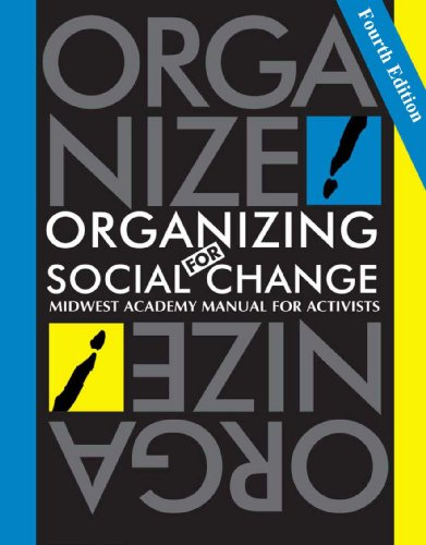 Organizing for Social Change: Midwest Academy Manual for Activists  2010 edition cover