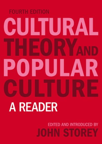 Cultural Theory and Popular Culture A Reader 4th 2008 (Revised) edition cover