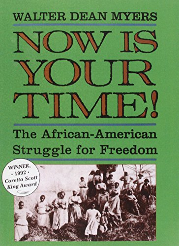 Now Is Your Time!: The African-american Struggle for Freedom  2008 edition cover