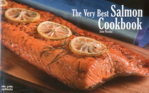 Very Best Salmon Cookbook  N/A 9781558673212 Front Cover
