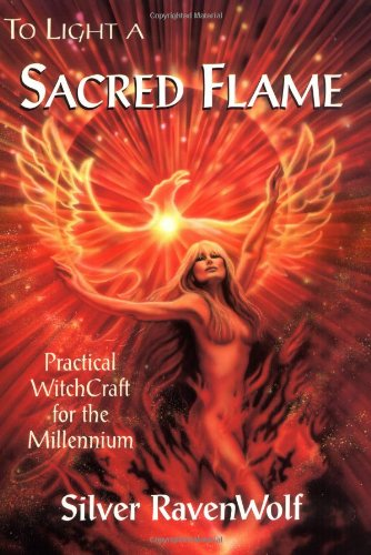 To Light a Sacred Flame Practical Witchcraft for the Millennium  1999 edition cover