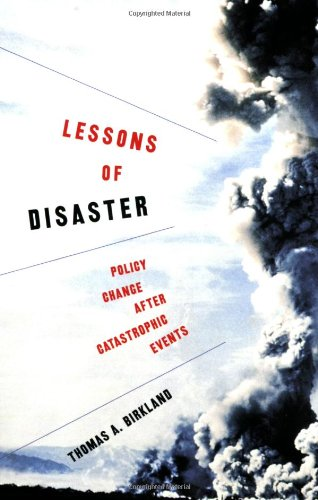 Lessons of Disaster Policy Change after Catastrophic Events  2009 edition cover
