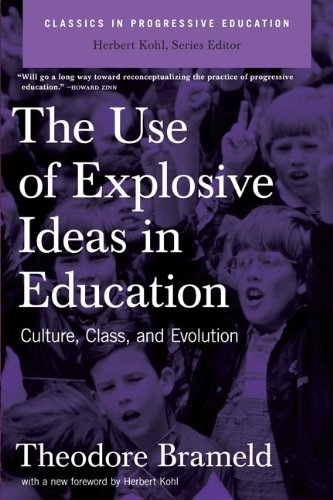 Use of Explosive Ideas in Education Culture, Class, and Evolution N/A edition cover
