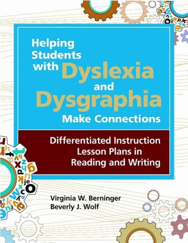 Helping Students with Dyslexia and Dysgraphia Make Connections Differentiated Instruction Lesson Plans in Reading and Writing  2009 edition cover