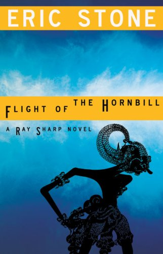 Flight of the Hornbill A Ray Sharp Novel  2008 9781606480212 Front Cover