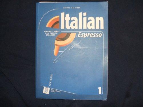 Italian Espresso 1 : Italian Course for English Speakers  2006 edition cover