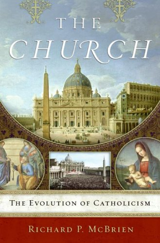 Church The Evolution of Catholicism  2008 9780061245213 Front Cover