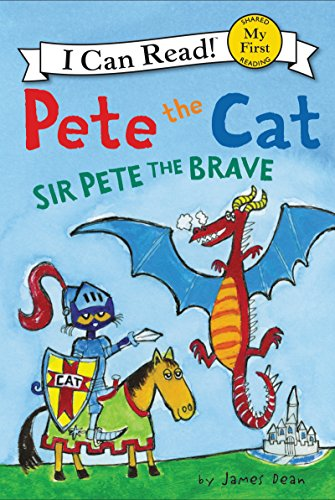 Pete the Cat: Sir Pete the Brave   2016 9780062404213 Front Cover