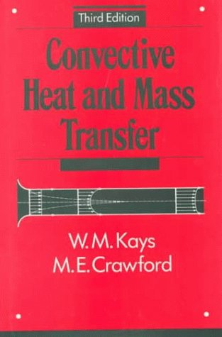 Convective Heat and Mass Transfer  3rd 1993 edition cover