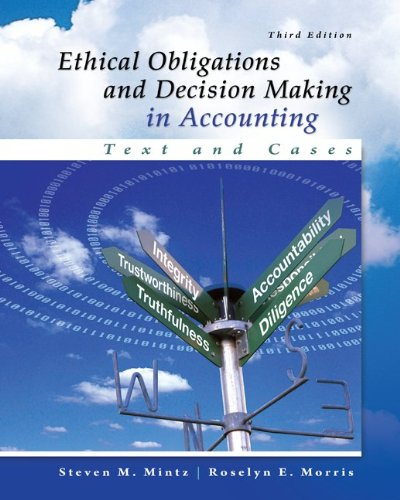 Ethical Obligations and Decision-making in Accounting: Text and Cases  2013 9780077862213 Front Cover