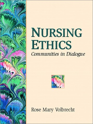 Nursing Ethics Communities in Dialogues  2002 edition cover