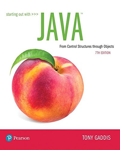 Starting Out With Java: From Control Structures Through Objects  2018 9780134802213 Front Cover