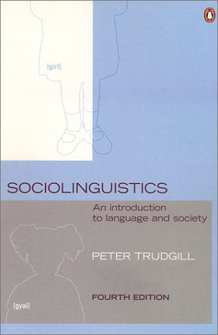 Sociolinguistics An Introduction to Language and Society 4th 2000 edition cover