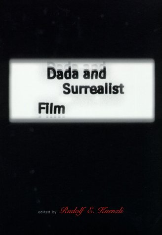 Dada and Surrealist Film   1996 9780262611213 Front Cover