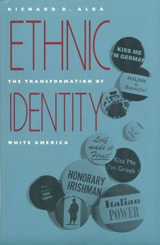 Ethnic Identity The Transformation of White America Reprint 9780300052213 Front Cover