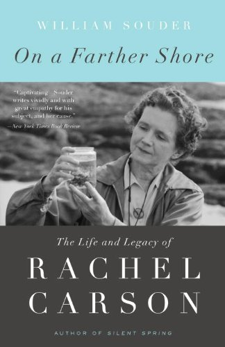 On a Farther Shore The Life and Legacy of Rachel Carson  2012 edition cover