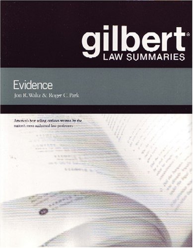 Gilbert Law Summaries on Evidence  18th 2004 (Revised) edition cover
