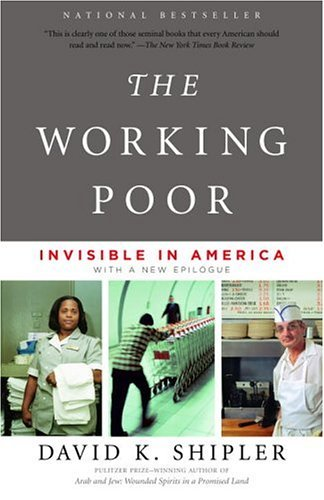 Working Poor Invisible in America  2005 9780375708213 Front Cover