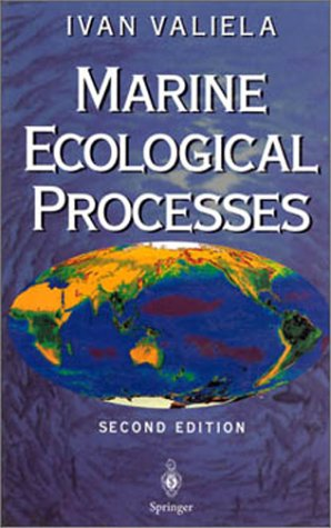 Marine Ecological Processes  2nd 1995 (Revised) 9780387943213 Front Cover
