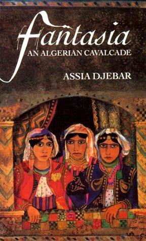 Fantasia An Algerian Cavalcade  1993 edition cover