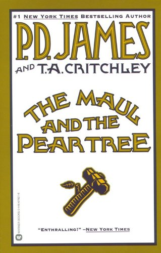 Maul and the Pear Tree The Ratcliffe Highway Murders 1811  2002 (Reprint) edition cover