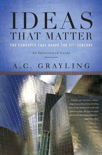Ideas That Matter The Concepts That Shape the 21st Century N/A edition cover