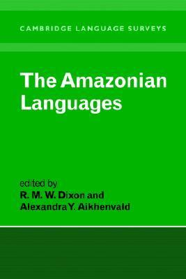 Amazonian Languages   1999 9780521570213 Front Cover