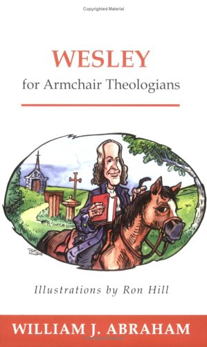 Wesley for Armchair Theologians   2005 edition cover