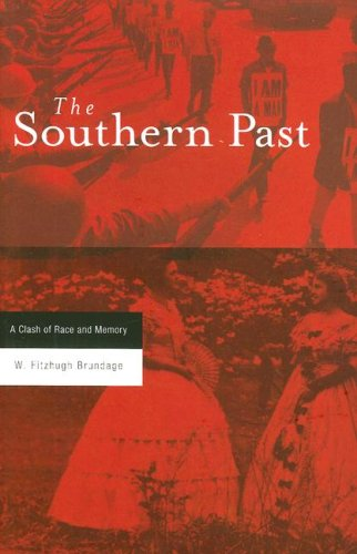 Southern Past A Clash of Race and Memory  2005 edition cover