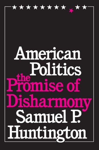 American Politics The Promise of Disharmony  1981 edition cover